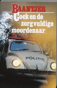 De Cock en de zorgvuldige moordenaar - A.c. Baantjer, Appie Baantjer (ISBN 9789026101557)