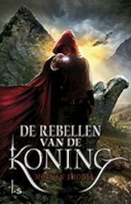 De rebellen van de koning - Morgan Rhodes (ISBN 9789024563265)