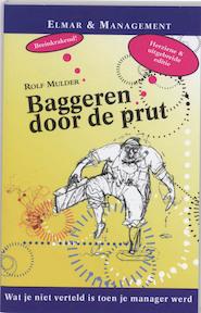 Baggeren door de prut - Rolf Mulder (ISBN 9789038918723)