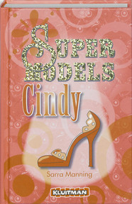 Supermodels / Cindy - S. Manning (ISBN 9789020663587)