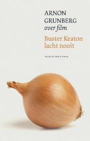 Buster Keaton lacht nooit - Arnon Grunberg (ISBN 9789038896236)