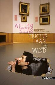 Tekens aan de wand - Willem Elias (ISBN 9789054879329)
