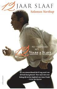 12 jaar slaaf - Solomon Northup (ISBN 9789025443603)