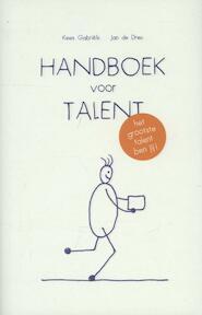 Handboek voor talent - Kees Gabriëls, Jan de Dreu (ISBN 9789085163114)