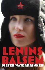 Lenins balsem - Pieter Waterdrinker (ISBN 9789044623116)