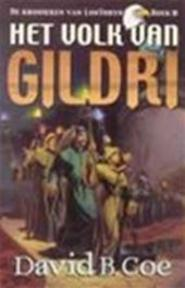 Het volk van Gildri - David B. Coe, Karin Langeveld (ISBN 9789024540853)