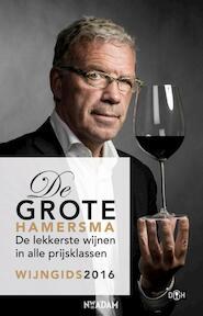 Grote Hamersma - wijngids 2016 - Harold Hamersma (ISBN 9789046820162)