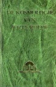 Kosmologie van Jozef Rulof - Jozef Rulof (ISBN 9789070554118)