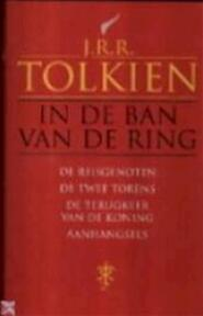In de ban van de ring - J.R.R. Tolkien (ISBN 9789022531914)
