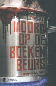 Moord op de Boekenbeurs - Jan-Willem Geerinck, Walter Damen (ISBN 9789089315687)