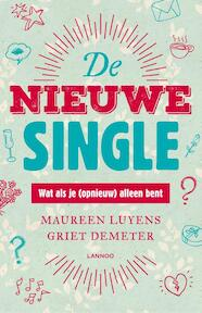 De nieuwe single - Maureen Luyens, Griet Demeter (ISBN 9789401433327)