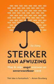 Sterker dan afwijzing - Jia Jiang (ISBN 9789021561912)