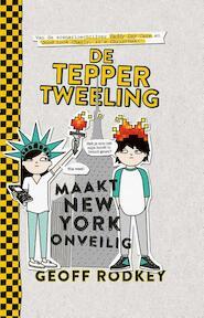 De Tepper-tweeling zet new York op stelten - Geoff Rodkey (ISBN 9789048831012)