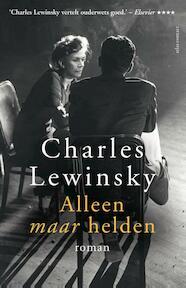 Alleen maar helden - Charles Lewinsky (ISBN 9789025448714)