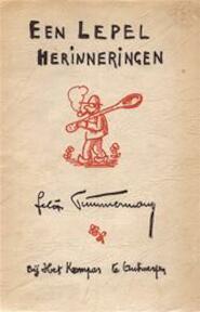Een lepel herinneringen - Felix Timmermans