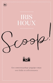 Scoop ! - Iris Houx (ISBN 9789044349689)