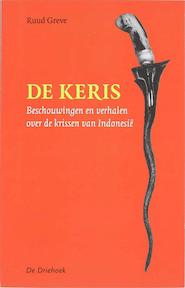 De Keris - R. Greve (ISBN 9789060306956)