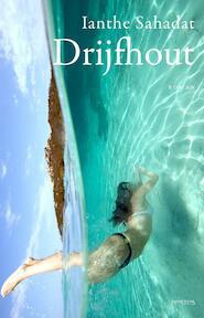 Drijfhout - Ianthe Sahadat (ISBN 9789044630305)