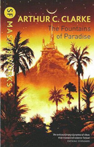 The fountains of Paradise - Arthur C. Clarke (ISBN 9781407248530)