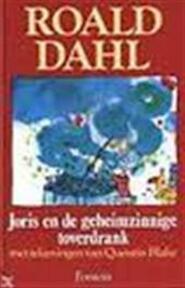 Joris en de geheimzinnige toverdrank - Roald Dahl, Quentin Blake, Huberte Vriesendorp (ISBN 9789026112539)