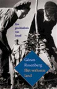 het verloren land - Göran Rosenberg, Tinke Davids (ISBN 9789045003092)
