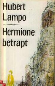 Hermione betrapt - Hubert Leon Lampo