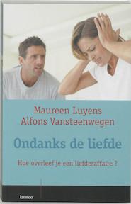Ondanks de liefde - Maureen Luyens, Alfons Vansteenwegen (ISBN 9789020953824)