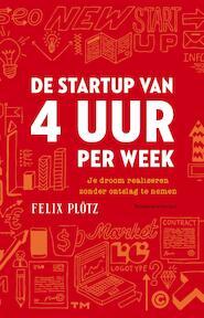 De startup van vier uur - Felix Plötz (ISBN 9789047010449)