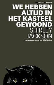 We hebben altijd in het kasteel gewoond - Shirley Jackson (ISBN 9789020415391)