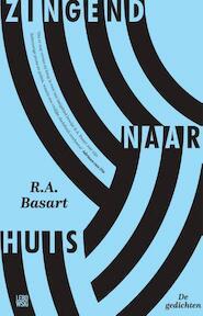 Zingend naar huis - R.A. Basart (ISBN 9789048832132)