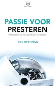 Passie voor presteren - Hein Dijksterhuis (ISBN 9789064106330)