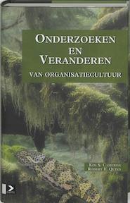 Onderzoeken en veranderen van organisatiecultuur - Kim S. Cameron, Robert E. Amp; Quinn (ISBN 9789052612911)
