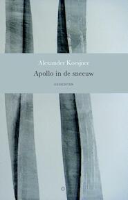 Apollo in de sneeuw - Alexander Koesjner (ISBN 9789492313263)