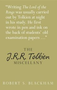 The J.R.R. Tolkien Miscellany - Robert S. Blackham (ISBN 9780752487199)