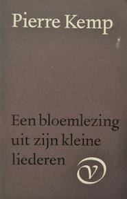 Een bloemlezing uit zijn kleine liederen - Pierre Kemp (ISBN 9789028205680)