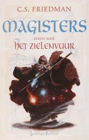 Magisters / 1 Het zielenvuur - C.S. Friedman (ISBN 9789024556175)