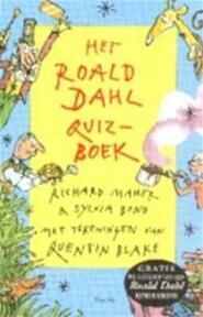 Het Roald Dahl quiz-boek - Richard Maher, Sylvia Bond, Roald Dahl, Quentin Blake, Huberte Vriesendorp (ISBN 9789026108570)