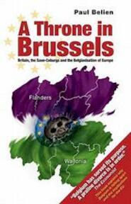 A Throne in Brussels - Paul Belien (ISBN 9781845400651)