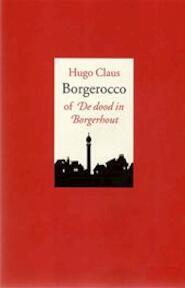 Borgerocco, of, De dood in Borgerhout - Frederic de Vreese, Hugo Claus (ISBN 9789060058091)