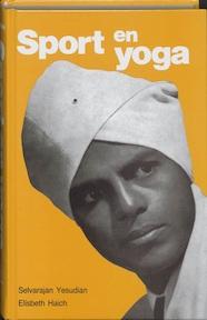 Yoga oefenboek bij ʺSport en Yogaʺ - Selvarajan Yesudian, Elisabeth Haich, Jacques van Leyden (ISBN 9789020240269)