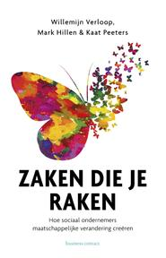 Zaken die je raken - Willemijn Verloop, Mark Hillen, Kaat Peters (ISBN 9789047010708)