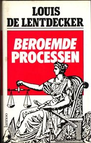 Beroemde processen - Louis De Lentdecker (ISBN 9789020914061)