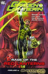 Rage of the red lanterns - Jeff Johns, Ivan Reis, Mike McKone, Shane Davis (ISBN 9781401223014)