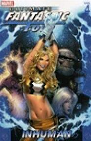Ultimate Fantastic Four - Inhuman - Mike Carey, Mark Millar (ISBN 9780785116677)