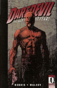 Daredevil, the Man Without Fear! - Brian Michael Bendis (ISBN 9780785110248)