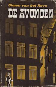 De Avonden - Simon Van Het Reve, (=Gerard Reve)