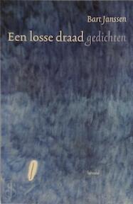 Een losse draad - Bart Janssen (ISBN 9789020929355)