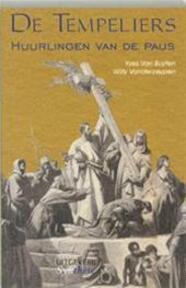 De tempeliers - Yves van Buyten, Willy Vanderzeypen (ISBN 9789059040458)
