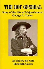 The Boy General - Elizabeth Bacon Custer (ISBN 9781934941768)