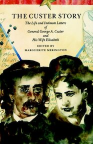 The Custer Story - Marguerite Merington (ISBN 9780803281387)
